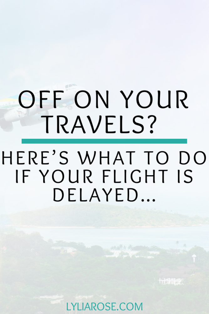 Off on Your Travels_ Here's what to do if your flight is delayed…