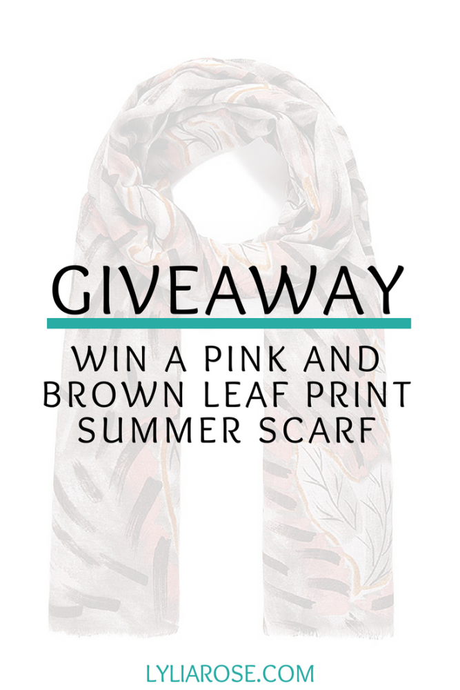 Giveaway_ Win a Pink and Brown Leaf Print Summer Scarf from the Lylia Rose