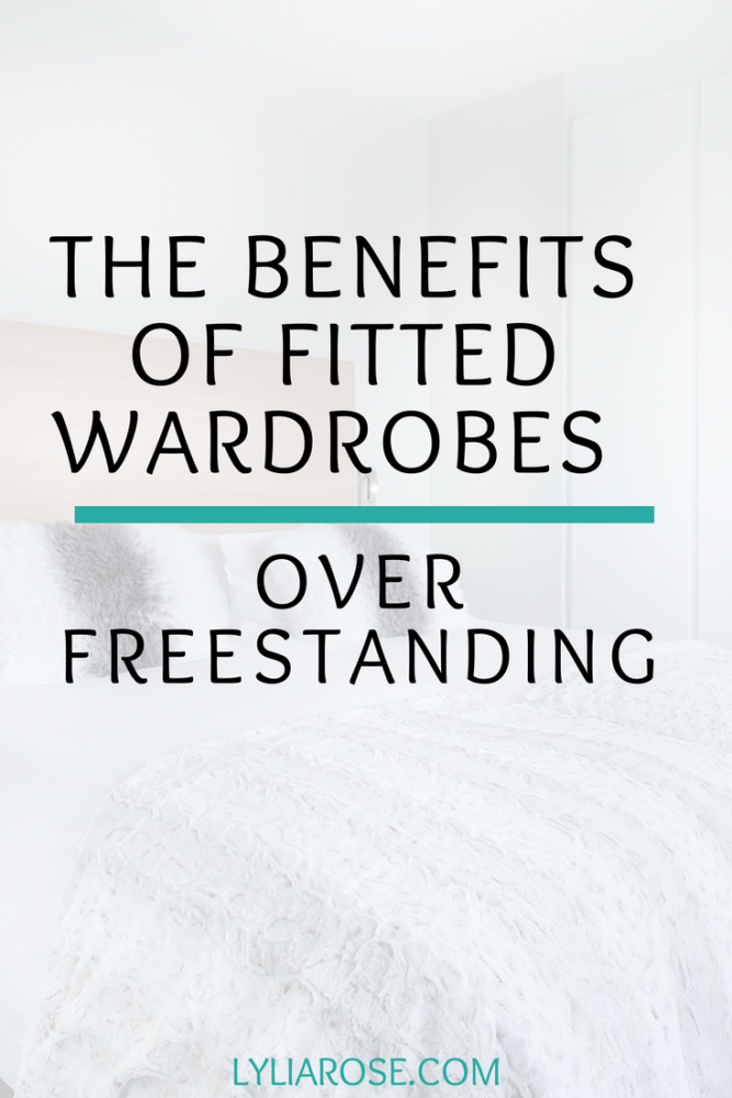 The benefits of fitted wardrobes over freestanding