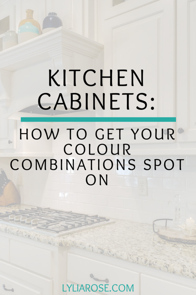 Kitchen cabinets_ how to get your colour combinations spot on