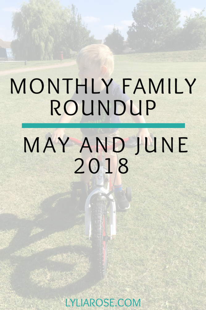 Monthly Family Roundup May and June 2018