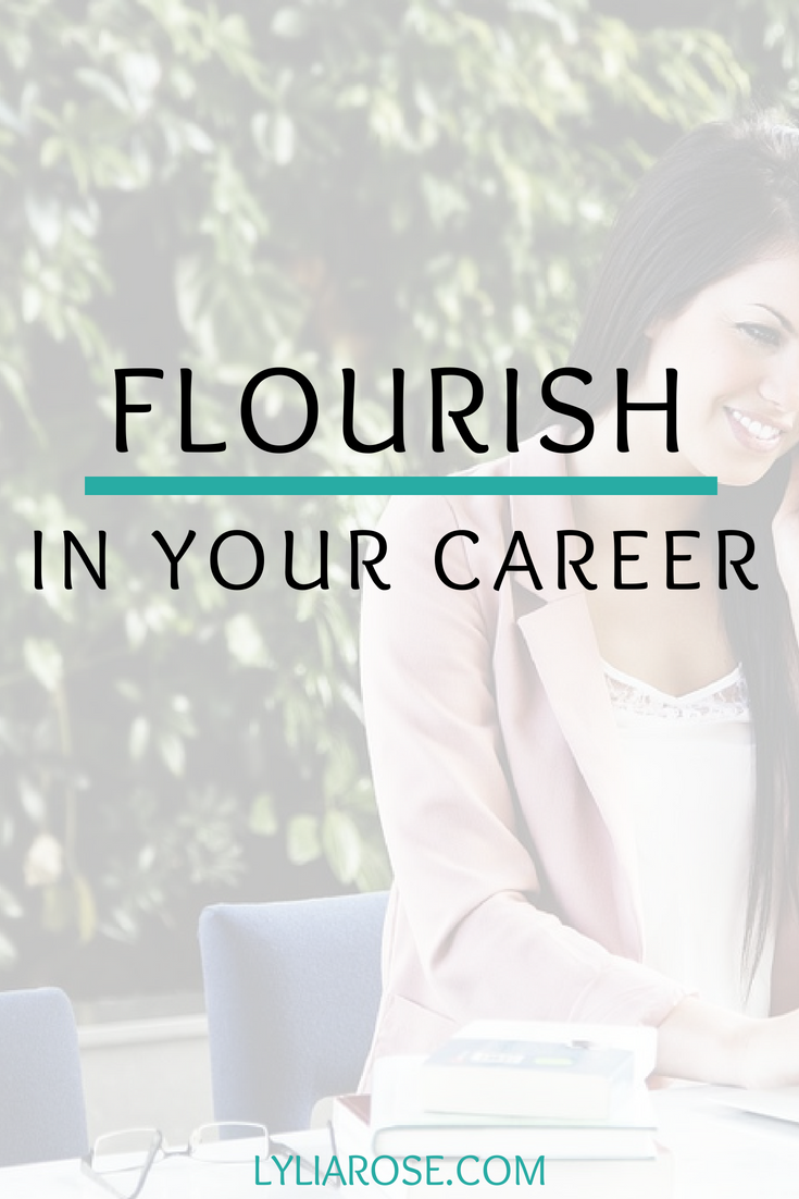 Flourish In Your Career