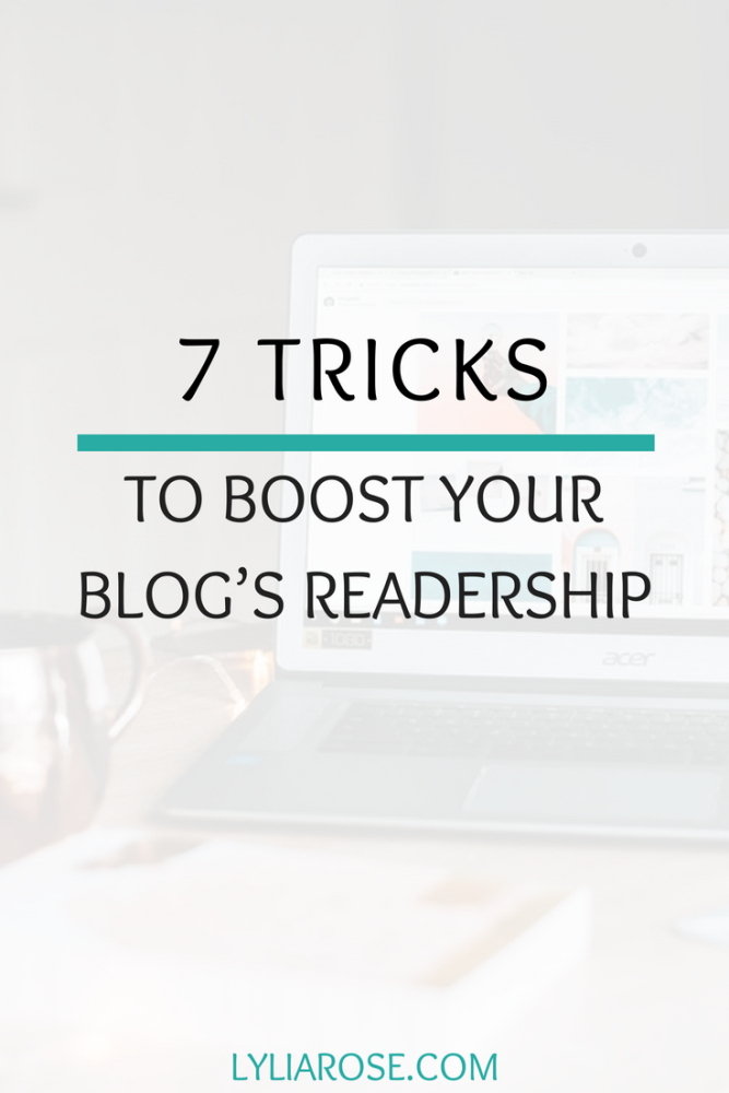 7 Tricks To Boost Your Blog's Readership