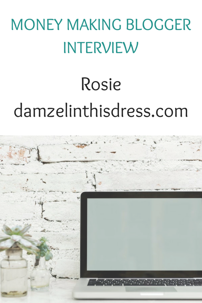 Money making blogger interview with Rosie of www.damzelinthisdress.com