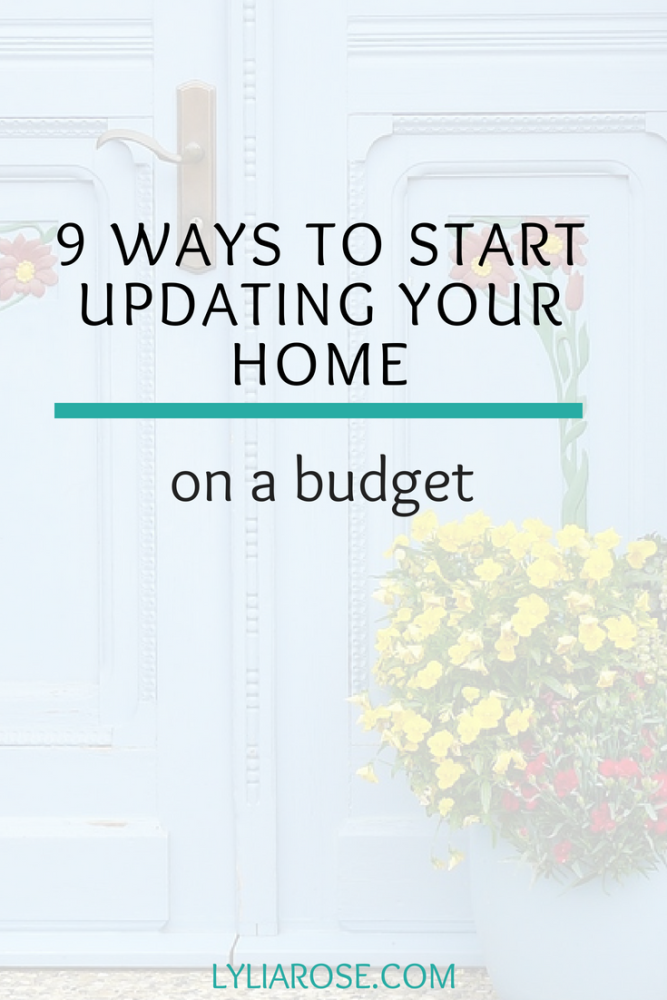 9 ways to start updating your home on a budget