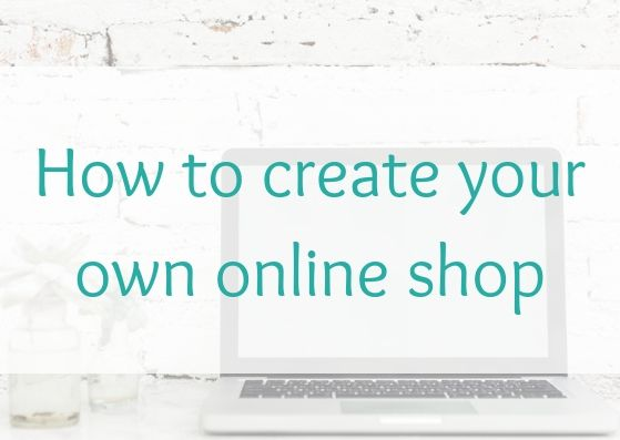 How to create your own online shop