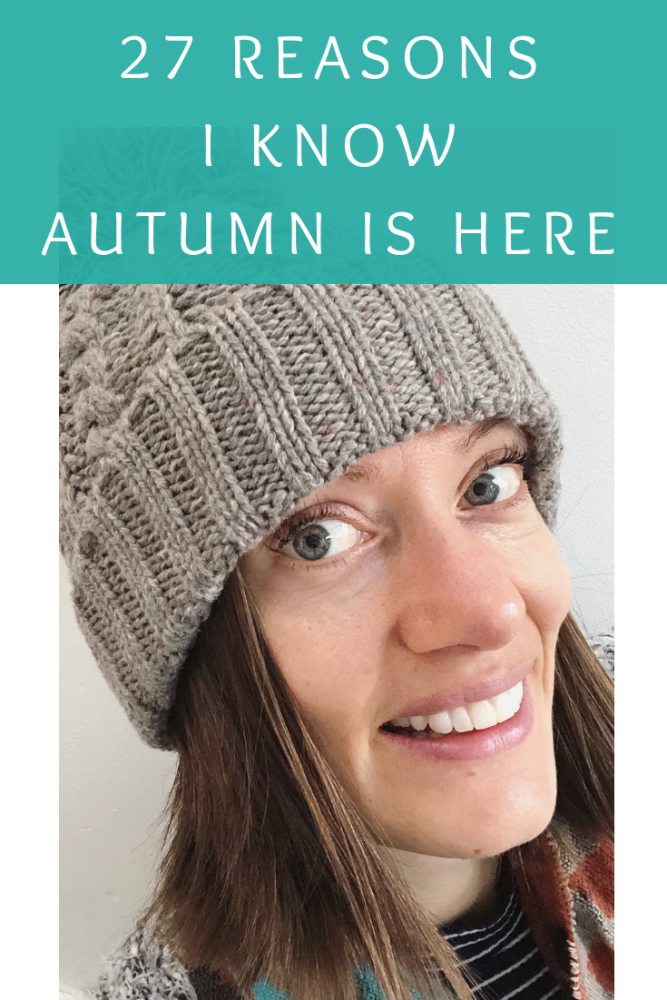 27 reasons I know autumn is here