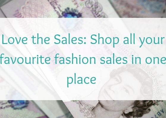 Love the Sales: Shop all your favourite fashion sales in one place