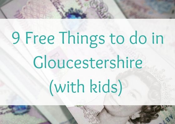 9 Free Things to do in Gloucestershire (with kids)