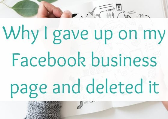 Why I gave up on my Facebook business page and deleted it