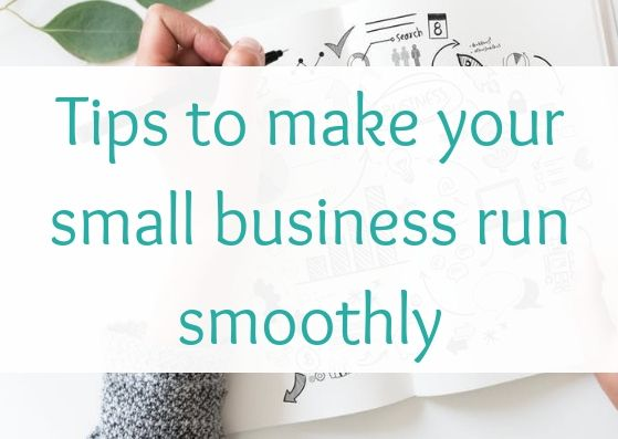 Tips to make your small business run smoothly