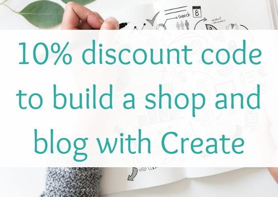 10% discount code to build a shop and blog with Create