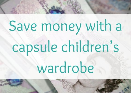 Save money with a capsule children's wardrobe