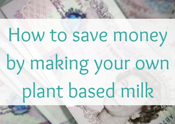 How to save money by making your own plant based oat milk