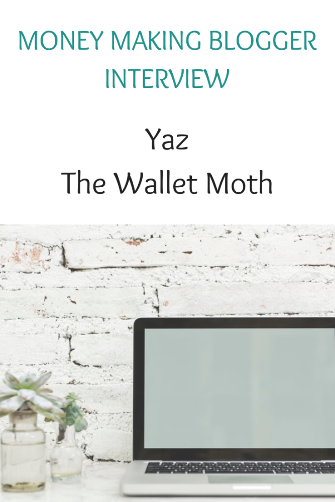 Money making blogger interview with Yaz from The Wallet Moth (1)