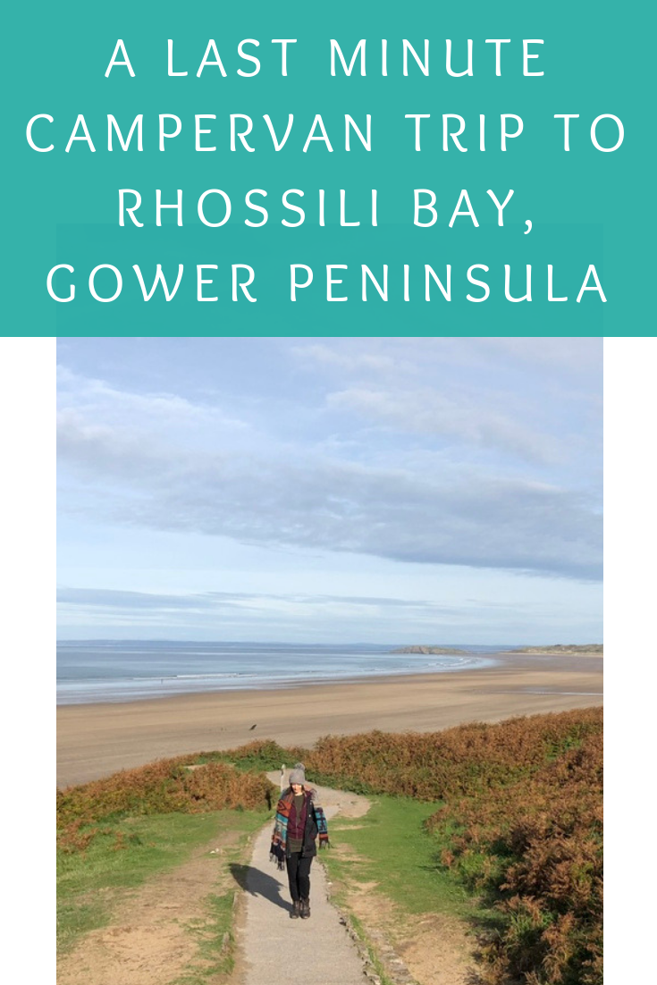 A last minute campervan camping trip to Rhossili Bay in the Gower, Wales
