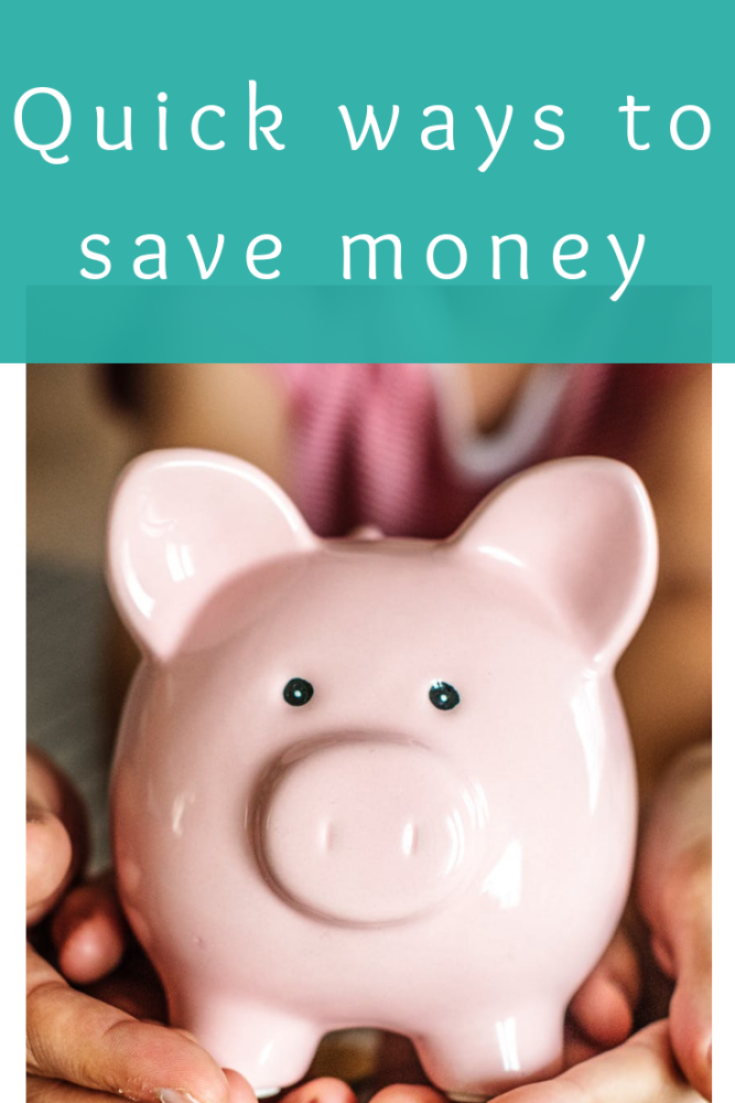 Quick ways to save money