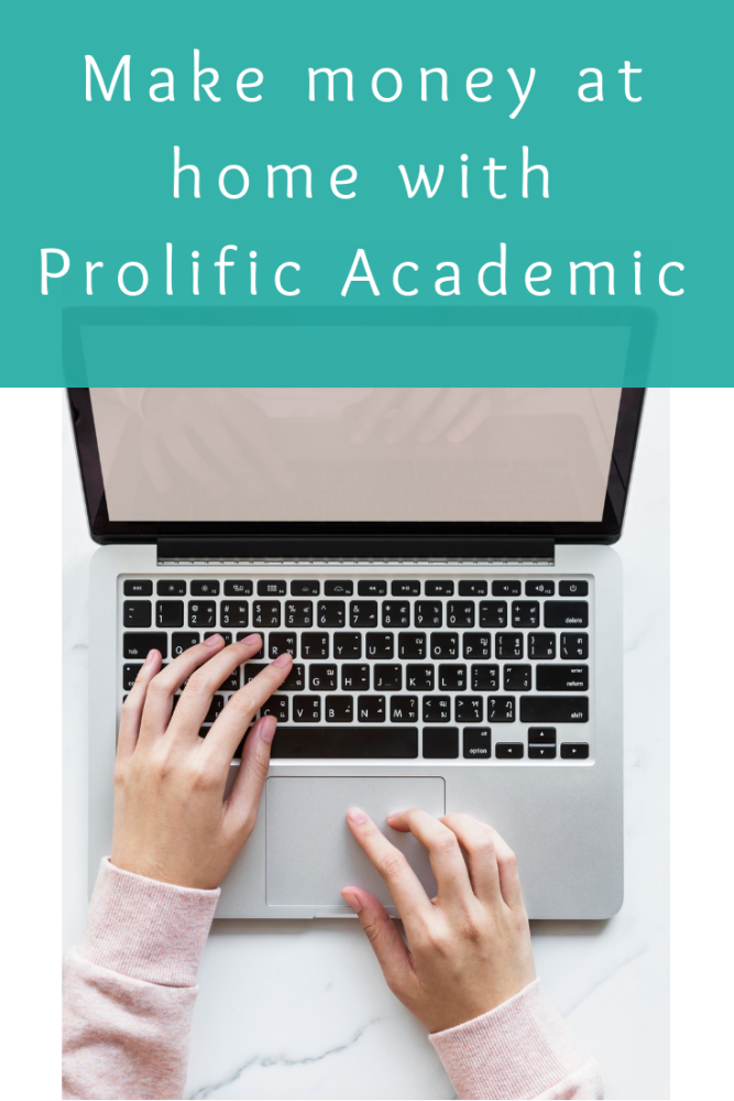 Make money at home with Prolific Academic