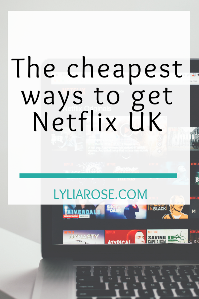 The cheapest ways to get Netflix UK (1)