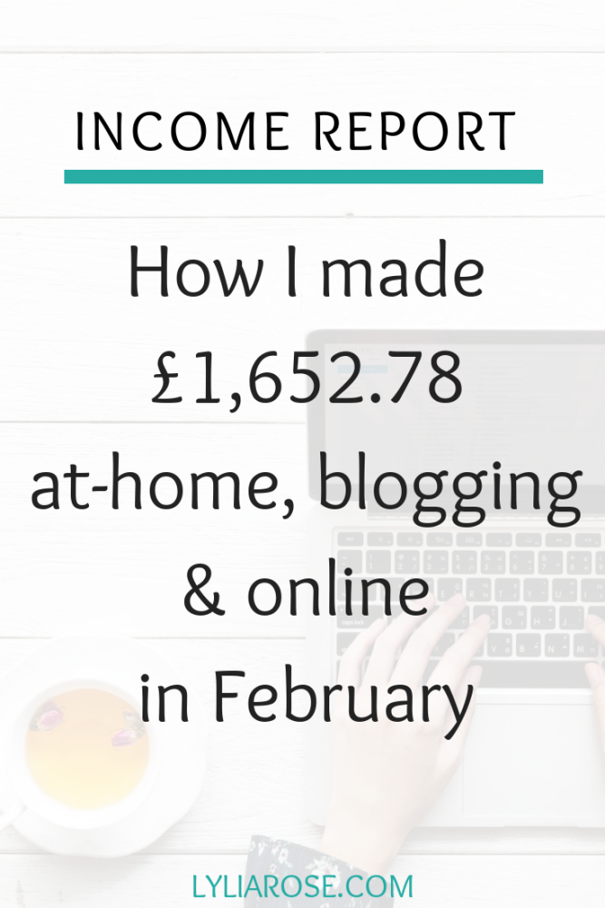 Income report - How I made £1,652.78 at-home, blogging & online in February