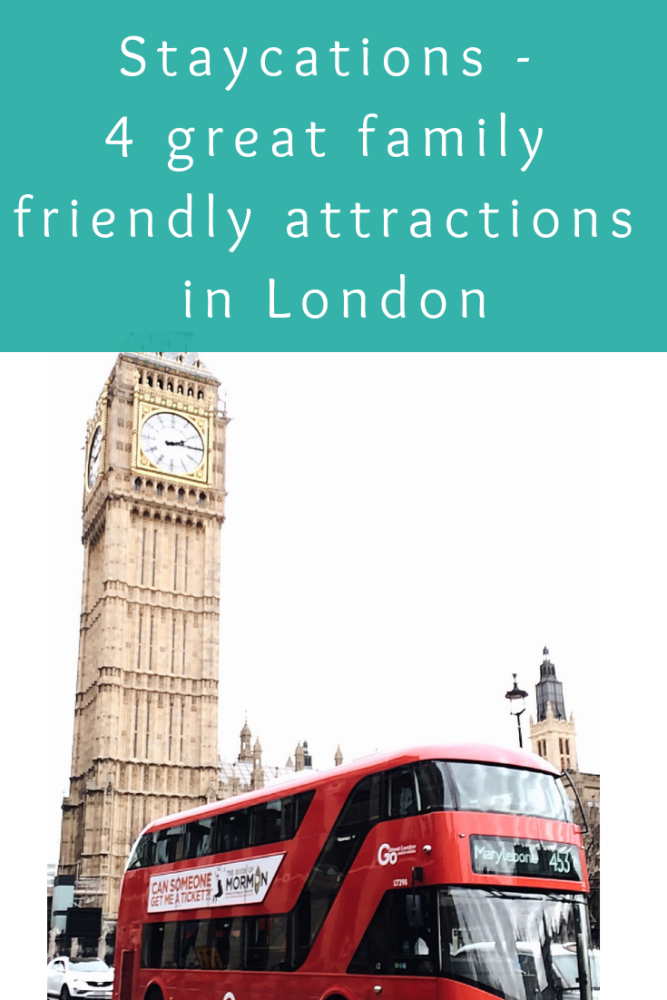 Affordable staycations - 4 great family friendly attractions in London