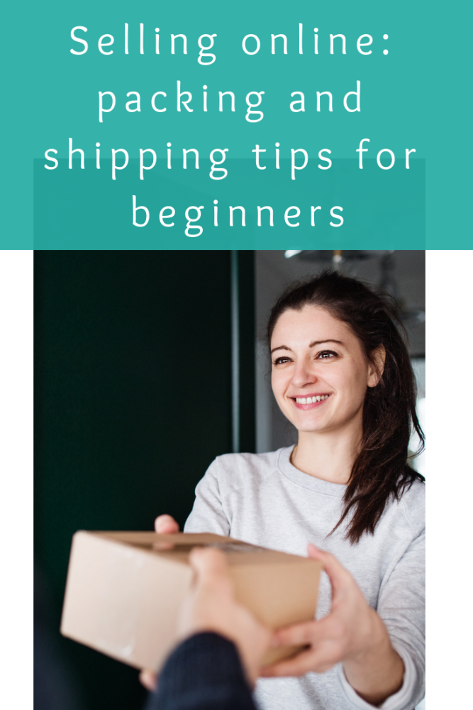 Selling online_ packing and shipping tips for beginners (1)