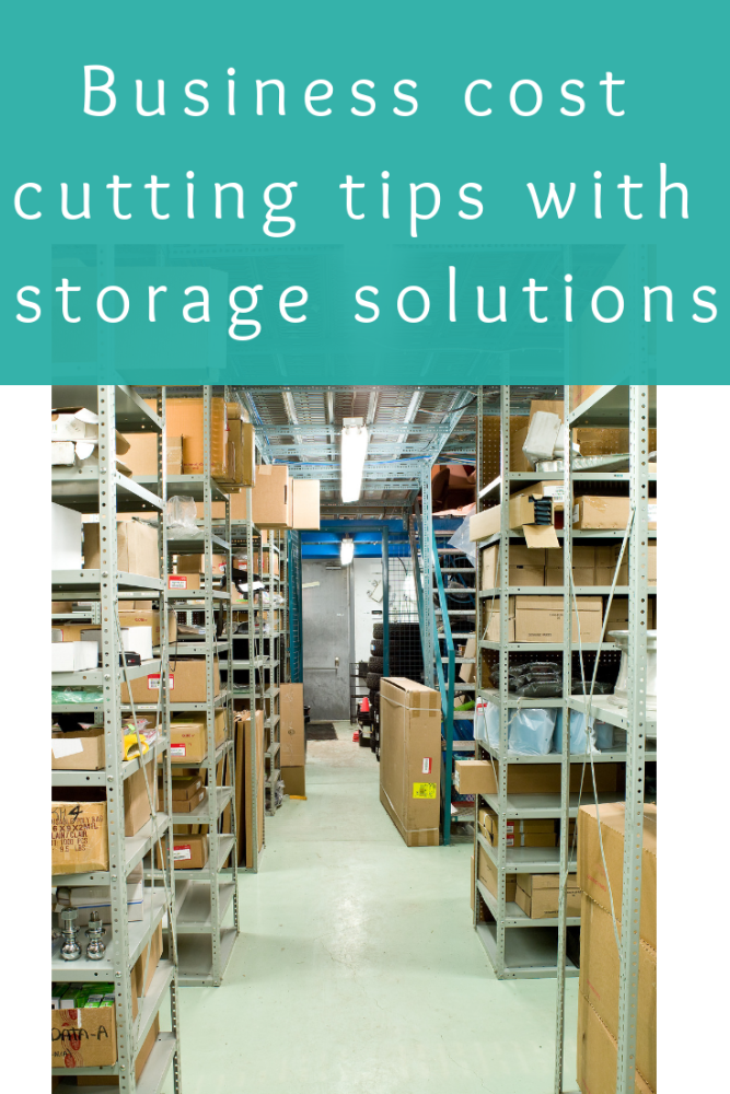 Business cost cutting tips with storage solutions (1)