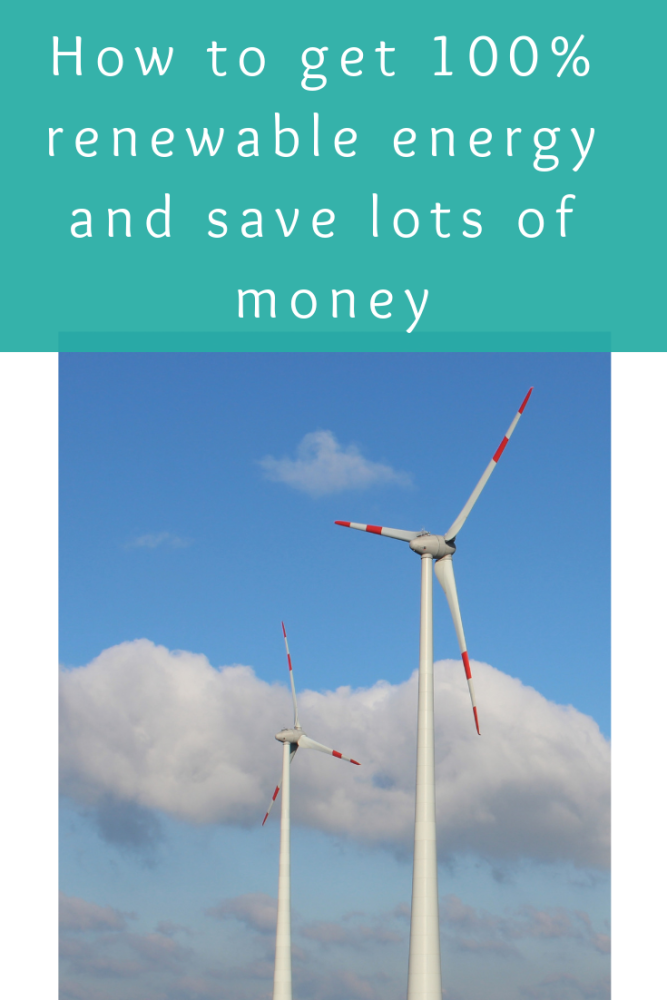 How to get 100% renewable energy and save lots of money