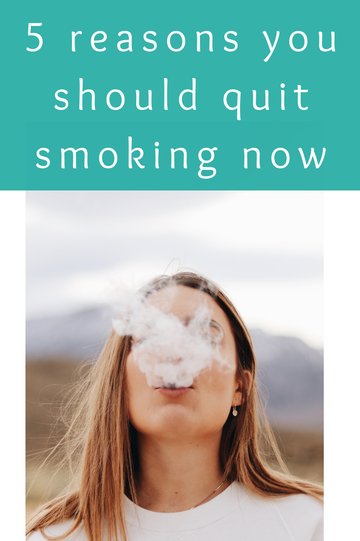 5 reasons you should quit smoking now (1)