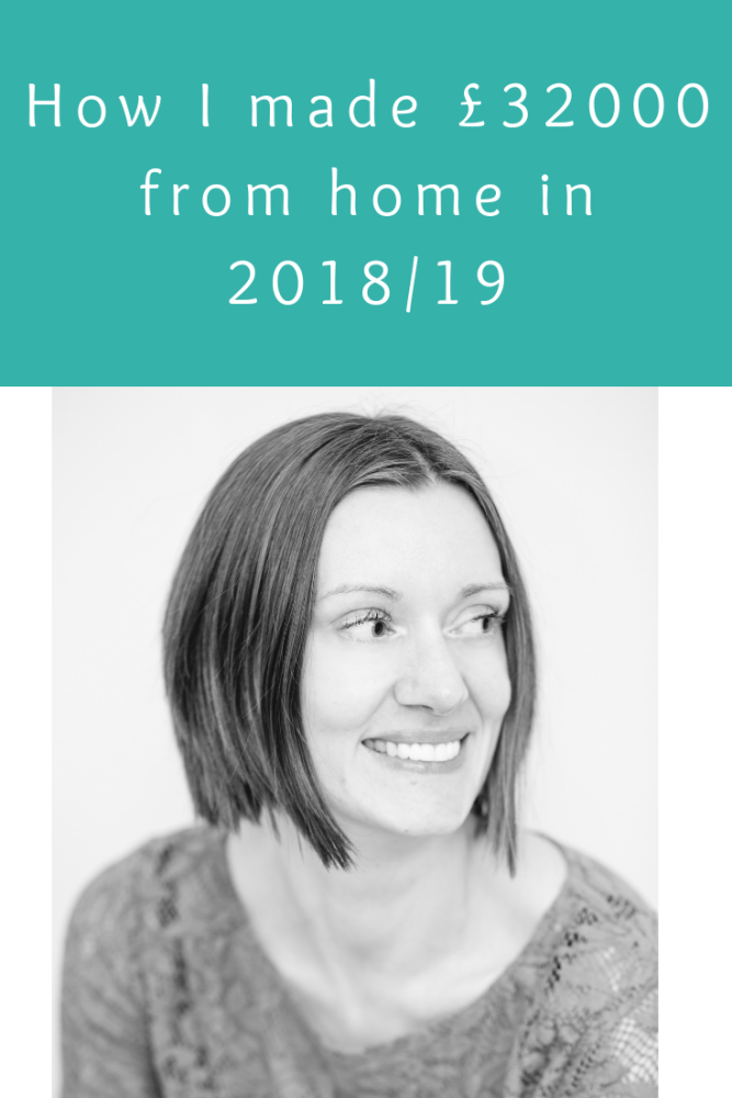 The 7 main ways I made £32000 from home in 2018_2019