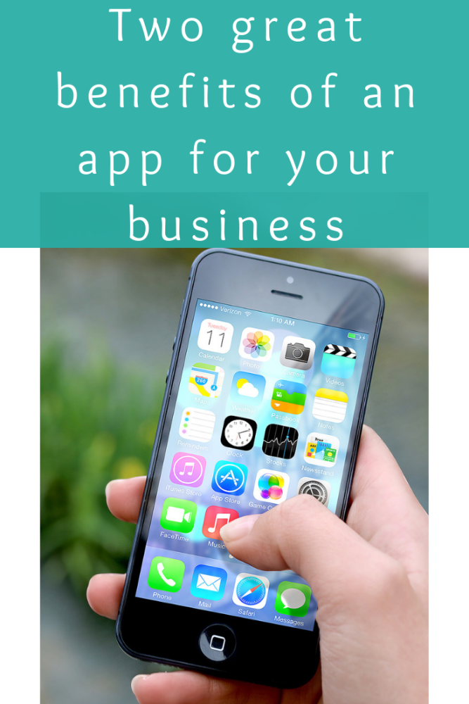 Two great benefits of an app for your business (1)