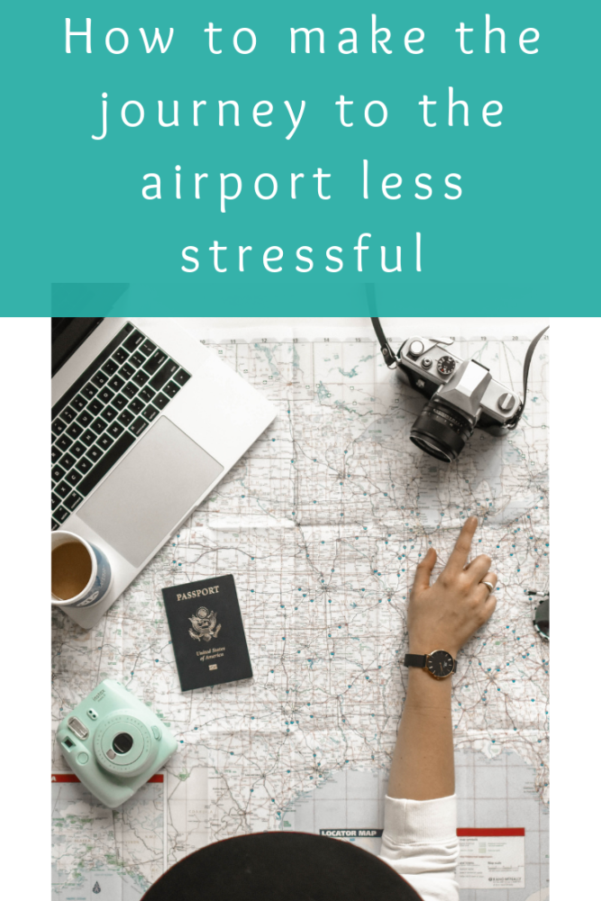 How to make the journey to the airport less stressful