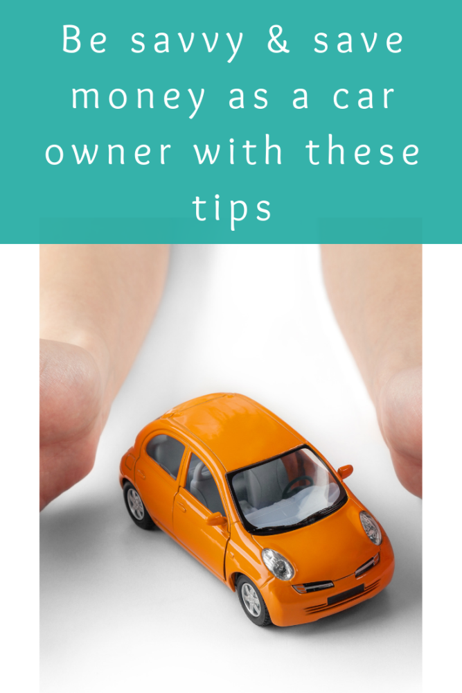 Be savvy and save money as a car owner with these tips (1)