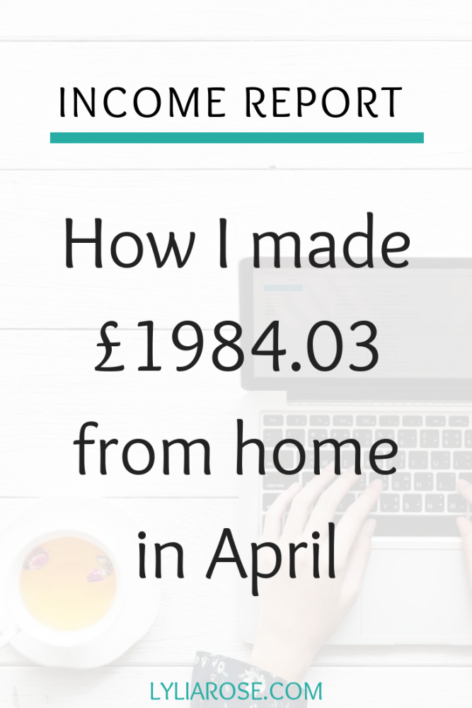 Income report - How I made £1984.03 from home in April