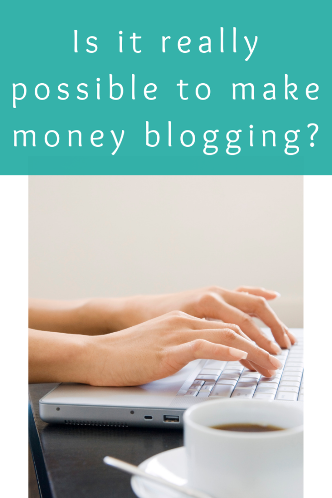 Is it really possible to make money blogging_
