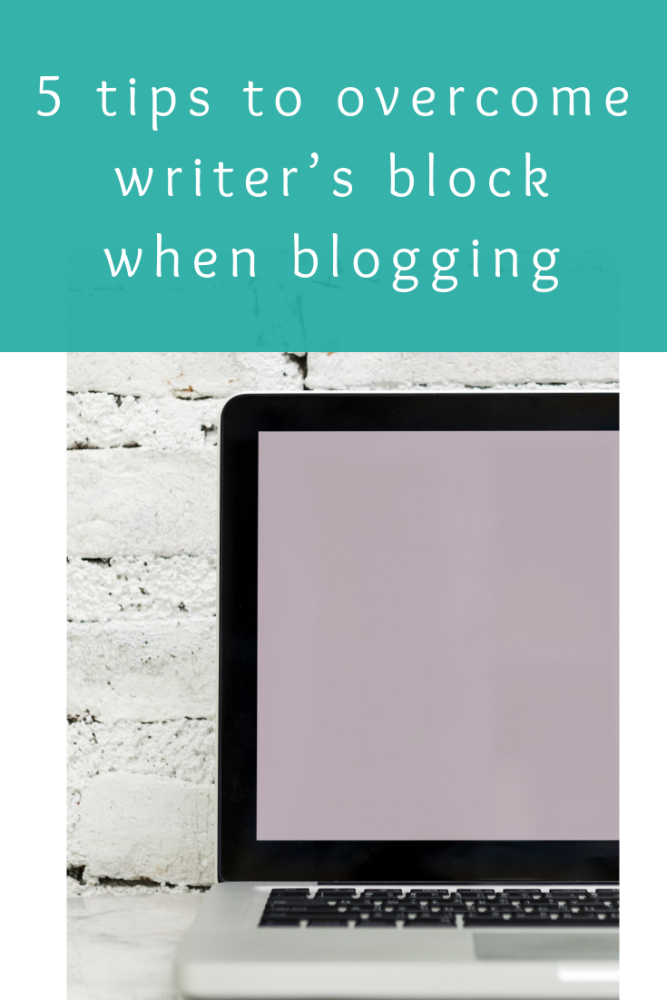 5 tips to overcome writer's block when blogging (1)
