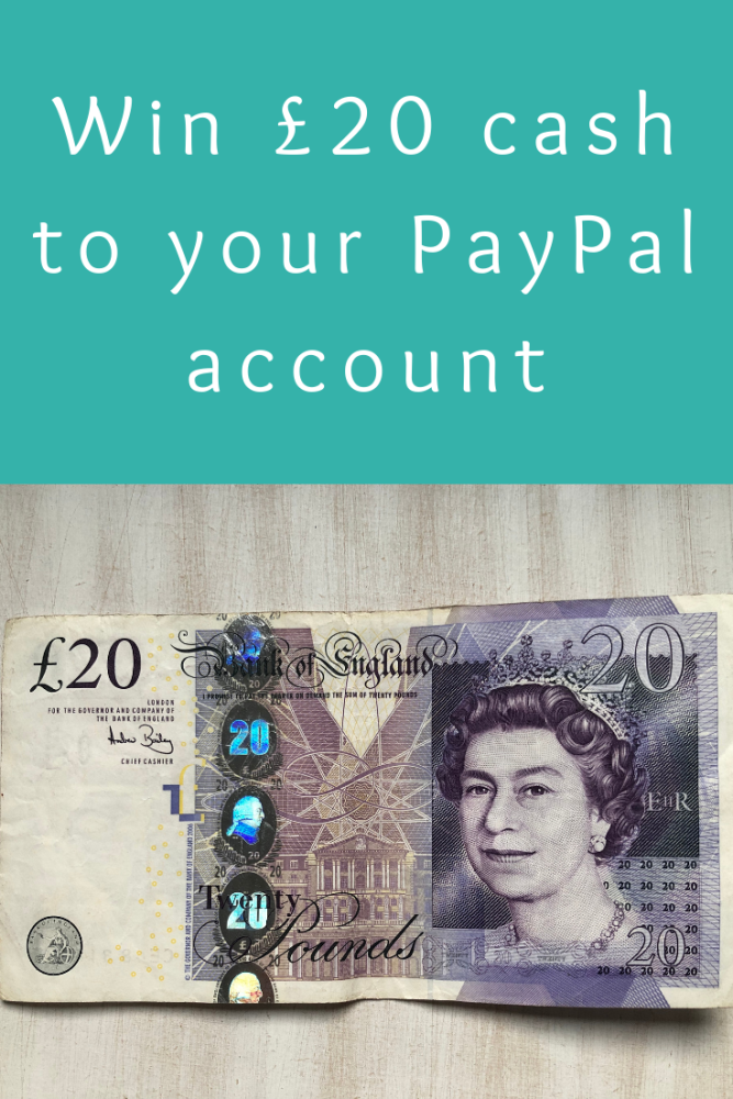 Win £20 cash to your PayPal account