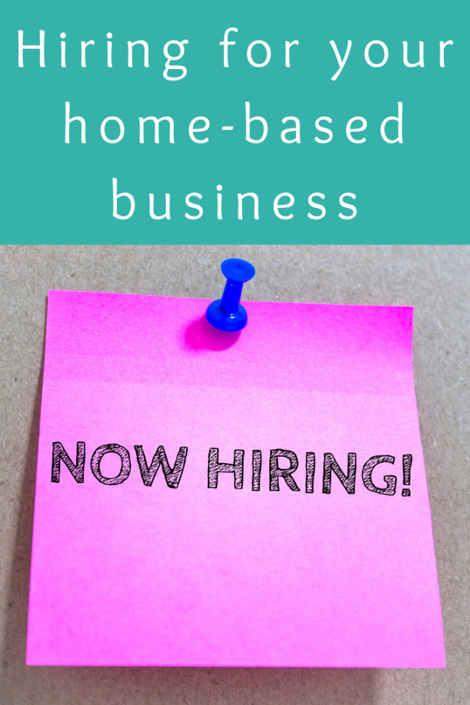 Hiring for your home-based business