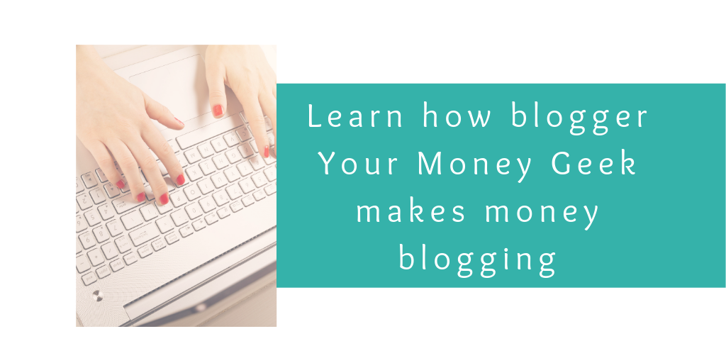 Learn how to make money blogging with Michael from Your Money Geek