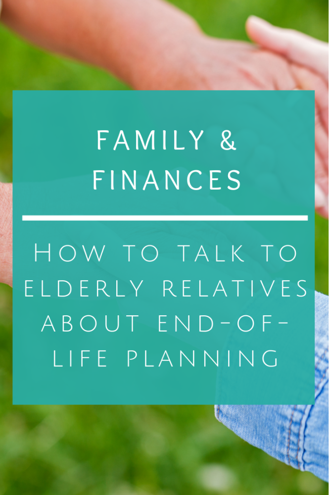 How to talk to elderly relatives about end-of-life planning (1)