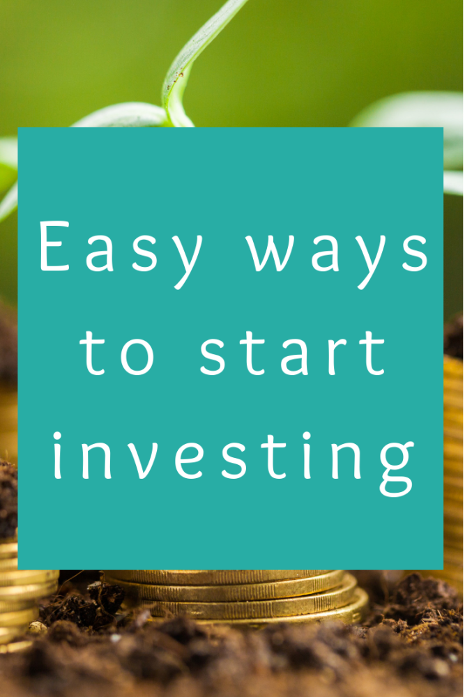 Easy ways to start investing