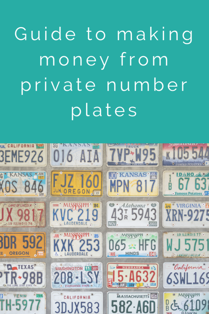 Guide to making money from private number plates (1)
