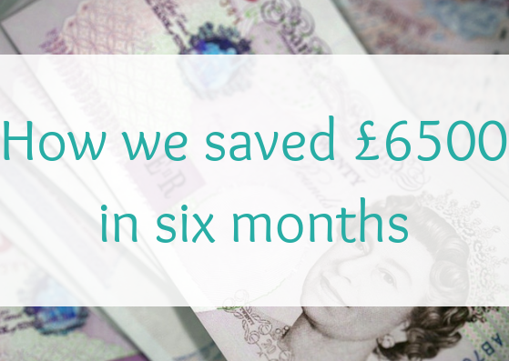 how to save £6500 in six months