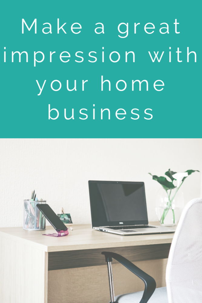 Make a great impression with your home business (2)