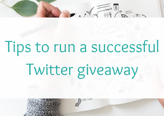 Social media competitions: tips to run a successful Twitter giveaway