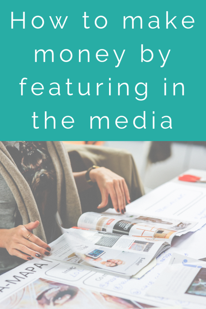 How to make money by featuring in the media (1)