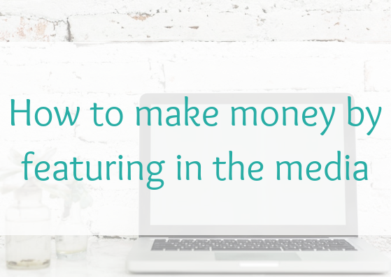 How to make money by featuring in the media