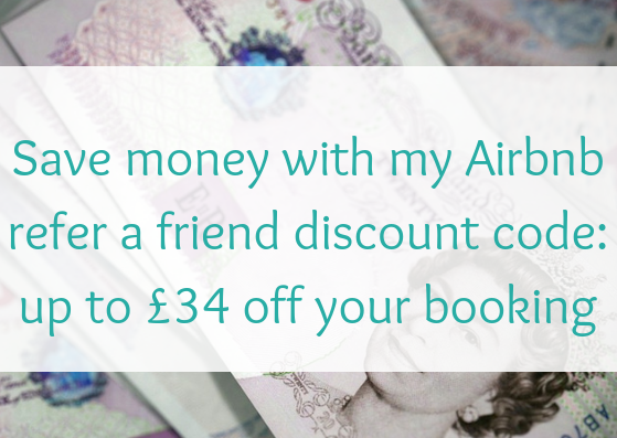 Save money with my Airbnb refer a friend discount code: up to £34 off your booking