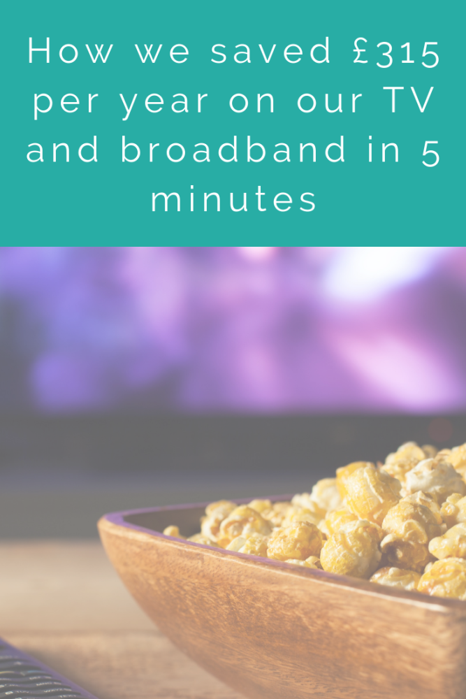 How we saved £315 per year on our TV and broadband in 5 minutes (1)
