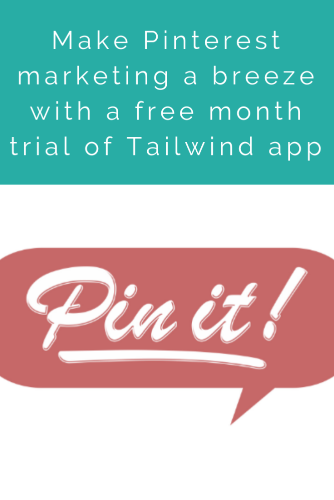 Make Pinterest marketing a breeze with a free month trial of Tailwind app (